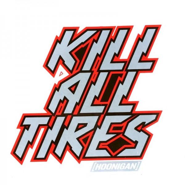 """Hoonigan """"Kill All Tires"""" Sticker"""